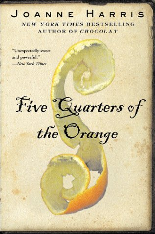 Five Quarters of the Orange (The Food Trilogy, #3)