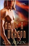 About A Dragon (Dragon Kin, #2)