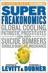 SuperFreakonomics: Tales of Altruism, Terrorism, and Poorly Paid Prostitutes