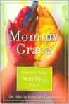 Mommy Grace: Erasing Mommy Guilt