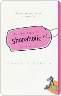 Confessions of a Shopaholic (Shopaholic Series #1)