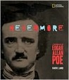 Nevermore: A Photobiography of Edgar Allan Poe (Photobiographies)