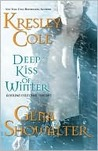 Deep Kiss of Winter (Includes: Immortals After Dark, #8; Alien Huntress, #5)