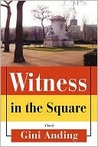 Witness in the Square