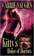 Kitty's House of Horrors (Kitty Norville, Book 7)
