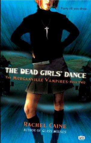 The Dead Girls' Dance (The Morganville Vampires, #2)