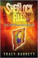 The 100-Year-Old Secret (The Sherlock Files)