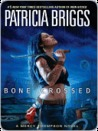 Bone Crossed (Mercedes Thompson, #4)