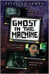 Ghost In The Machine (Skeleton Creek)