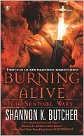 Burning Alive by Shannon K. Butcher