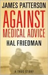 Against Medical Advice: A True Story