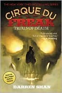 Trials of Death (Cirque Du Freak, #5)