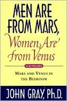 Men Are from Mars, Women Are from Venus and Mars and Venus in the Bedroom