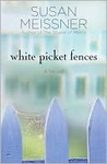 White Picket Fences: A Novel