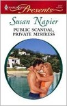 Public Scandal, Private Mistress (Harlequin Presents)