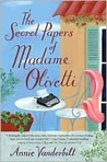 The Secret Papers of Madame Olivetti