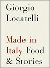 Made in Italy: Food &amp; Stories