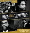 Hope on a Tightrope: Word and Wisdom by Cornel West