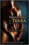 The Ta'e'sha Chronicles 1: Daughters of Terra