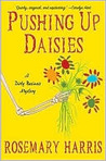Pushing Up Daisies (Dirty Business Mystery, #1)