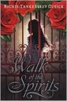 Walk of the Spirits (Walk of the Spirits, #1)