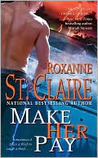 Make Her Pay (Bullet Catcher, #10)