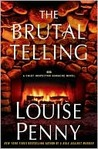 The Brutal Telling (Armand Gamache, #5)