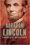 Abraham Lincoln: The American Presidents Series: The 16th President, 1861-1865 (The American Presidents)