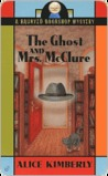 The Ghost and Mrs. McClure (Haunted Bookshop Series #1)