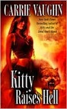 Kitty Raises Hell (Kitty Norville, Book 6)