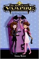 Vampalicious! (My Sister the Vampire, #4)