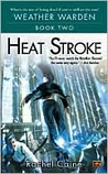 Heat Stroke (Weather Warden, #2)