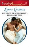 The Spanish Billionaire's Pregnant Wife (Virgin Brides, Arrogant Husbands, #3) (Harlequin Presents, #2795)