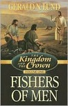 The Kingdom and the Crown, Vol.  1: Fishers of Men (The Kingdom and the Crown)
