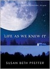 Life as We Knew It (Moon, #1)