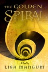 The Golden Spiral (Hourglass Door Trilogy, #2)