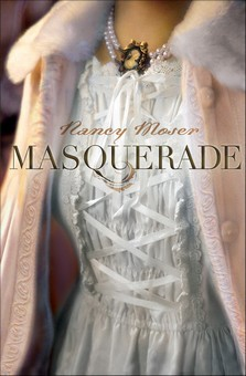 Masquerade by Nancy Moser