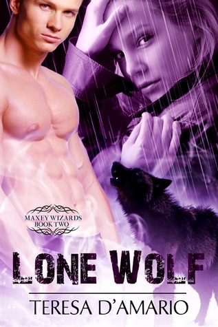 Lone Wolf (Maxey Wizard, #2)