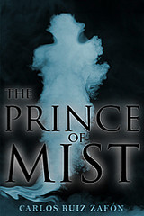 The Prince of Mist by Carlos Ruiz Zafn