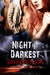 Night is Darkest (Men in Blue,...