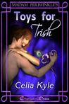 Madam Periwinkle's Erotic Delights: Toys for Trish