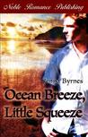 Ocean Breeze, Little Squeeze