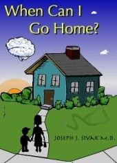When Can I Go Home? (Paperback) by Joseph J. Sivak