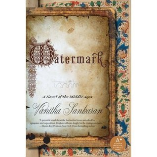 Review:  Watermark, a Novel of the Middle Ages by Vanitha Sankaran