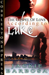 According to Luke (Gospel of Love, #1)