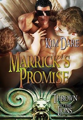 Marrick's Promise (Thrown to the Lions, #2)