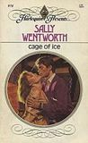 Cage of Ice (Harlequin Presents, #974)