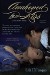 Awakened by a Kiss  (Fiery Tales, #1)