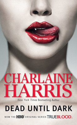 Review: Dead Until Dark by Charlaine Harris (Revisited)