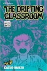 The Drifting Classroom Vol. 7 (The Drifting Classroom)